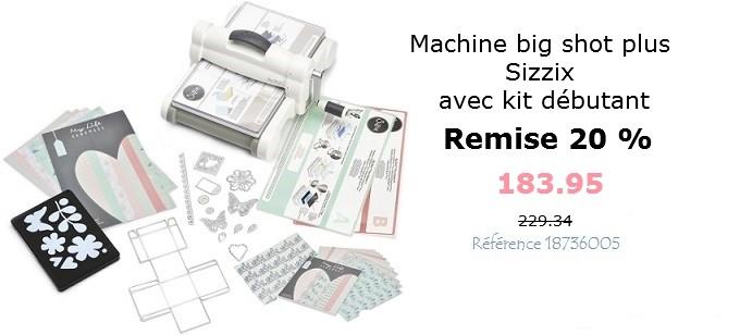 Machine Big Shot Plus Sizzix avec le kit débutant - Référence 18736005